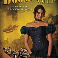 Guest Review: The Doomsday Vault by Steven Harper (Clockwork Empire #1)