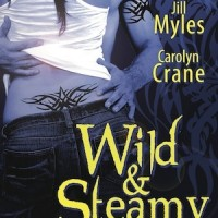 Review: Wild &amp; Steamy anthology by Meljean Brook, Jill Myles and Carolyn Crane