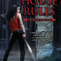Release-Day Review: House Rules by Chloe Neill (Chicagoland Vampires #7)