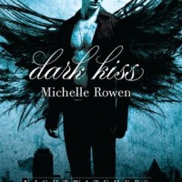 Early Review: Dark Kiss by Michelle Rowen