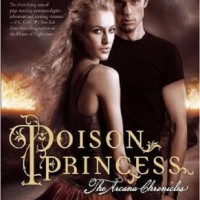 Review: Poison Princess by Kresley Cole (Arcana Chronicles #1)