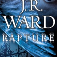 Review: Rapture by J.R. Ward (Fallen Angels #4)