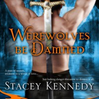 Review: Werewolves Be Damned by Stacey Kennedy (Magic &amp; Mayhem #1)