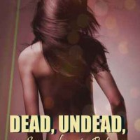Review: Dead, Undead or Somewhere in Between by J.A. Saare